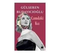 Camdaki Kız Gülseren Budayıcıoğlu